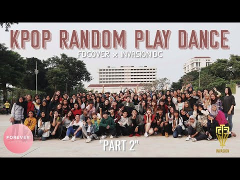 KPOP RANDOM PLAY DANCE in JAKARTA, INDONESIA [FD COVER & INVASION DC] PART 2