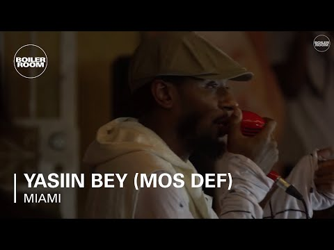 Yasiin Bey (Mos Def) Boiler Room Miami Live Set