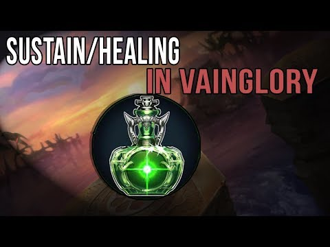 SUSTAIN AND HEALING IN VAINGLORY | TALKING ABOUT THE IMPORTANCE OF SUSTAIN IN 2.8