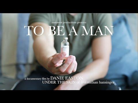 To Be A Man: Transgender Story (LGBTQ)