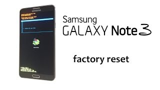 Samsung GALAXY Note 3 - Hard Reset Remove Password Lock Wipe Data, Factory /
