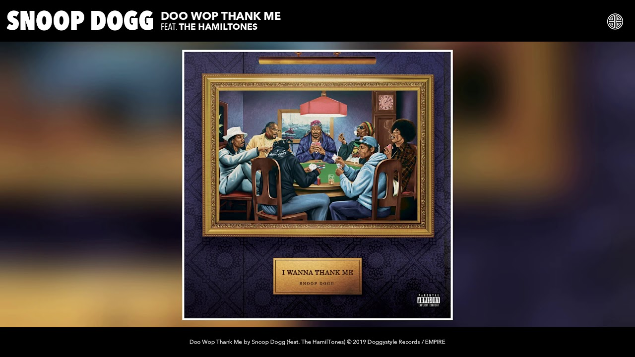 Snoop Dogg — Doo Wop Thank Me (feat. The HamilTones) (Audio)