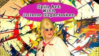 Spin Art With Jolene Sugarbaker The Trailer Park Queen In The Rumpus Room