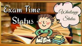 Exam Time Whatsapp Status For Students Part 3