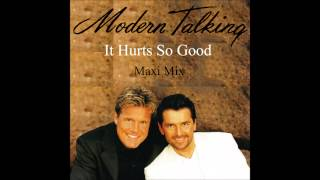 Modern Talking - It Hurts So Good Maxi Mix