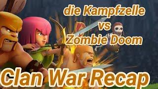 die Kampfzelle vs Zombie Doom | war recap | best of | TH 12 | COC clash of clans 02/19