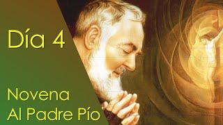 NOVENA A SAN PIO DE PIETRELCINA CON PLEGARIA AL SAGRADO CORAZÓN DE JESÚS - DIA 4