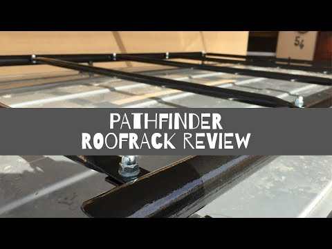 R51 Nissan Pathfinder DIY Roofrack Review.