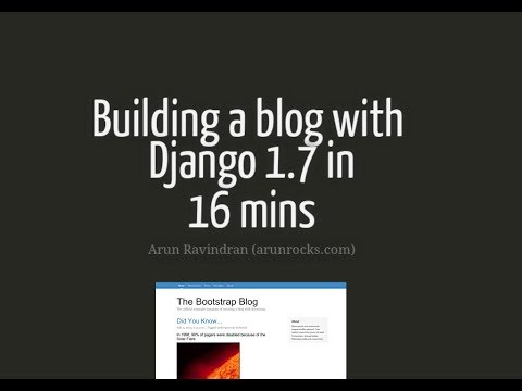 Building a Blog with Django 1.7 in 16 mins
