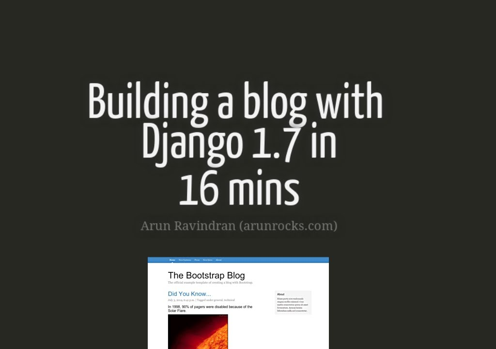 charming how do you build a blog #9: Building a Blog with Django 1.7 in 16 mins