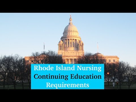 Rhode Island Nursing CE Requirements