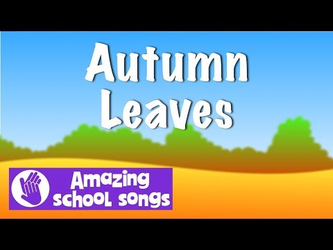 No 4 | Autumn Leaves  | Harvest song schools, children, choirs with karaoke lyrics