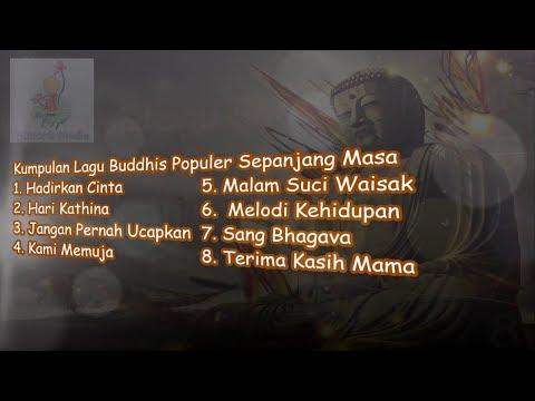 Kumpulan Lagu Buddhis Populer Sepanjang Masa