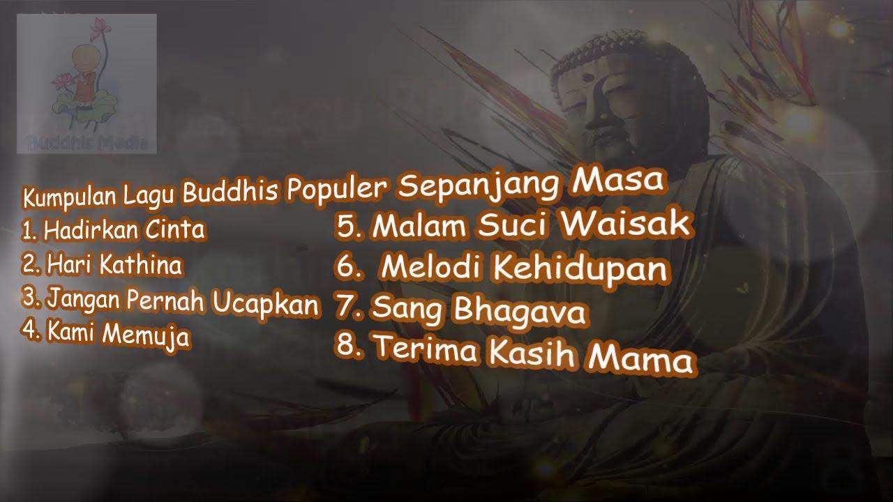 Kumpulan Lagu Buddhis Populer Sepanjang Masa YouTube