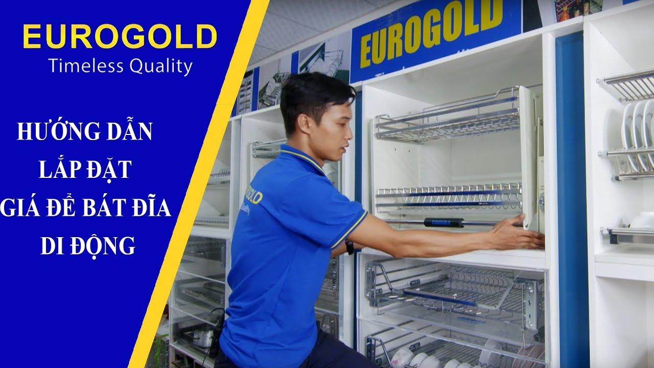 HƯỚNG DẪN LẮP ĐẶT GIÁ ĐỂ BÁT ĐĨA DI ĐỘNG   Eurogold Vietnam