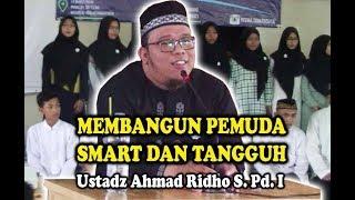Kajian Remaja  | With Islam Menjadi Generasi Hebat dan Tangguh - Ustadz Ahmad Ridho S.Pd.I