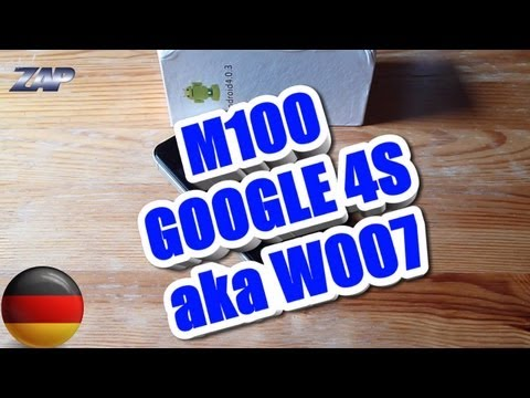 M100 Google 4S - Star W007 Plus Android Dualsim ICS German Review - Fastcardtech - ColonelZap