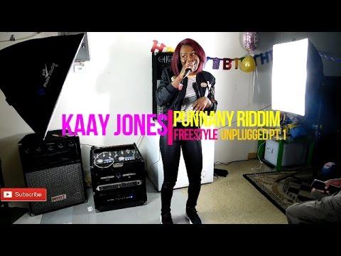 Kaay Jones Punanny Riddim Freestyle (Unplugged Pt. 1)