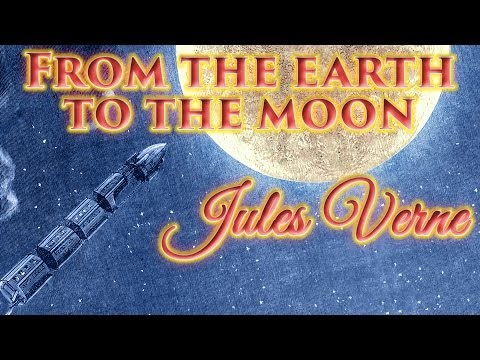 1865 From the earth to the moon by Jules Verne, Unabridged audiobook full length