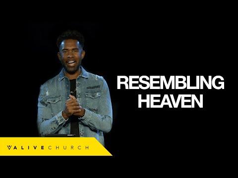 Resembling Heaven | Pastor Ken Claytor