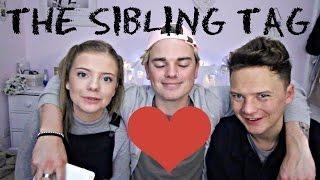 THE SIBLING TAG   ft. CONOR MAYNARD & MY SISTER