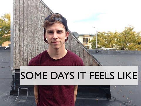 Some Days It Feels Like - Skylar Kergil