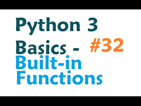 Python 3 Programming Tutorial - Built-in Functions
