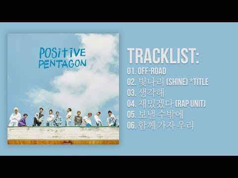 [Full Album] PENTAGON(펜타곤) - Positive