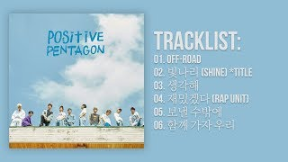 [Full Album] PENTAGON(펜타곤) - Positive