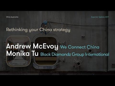 Exporter Update 2017 - Andrew McEvoy & Monika Tu - Rethinking your China strategy