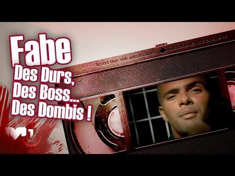Fabe - Des Durs, Des Boss... Des Dombis !