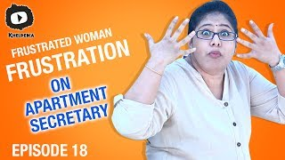 frustrated woman frustration on apartment secretary role   telugu comedy web series   episode 18