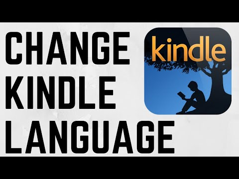 How To Change The Language On A Kindle - Fix Kindle Showing Wrong Language