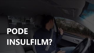 Pode Insulfilm?