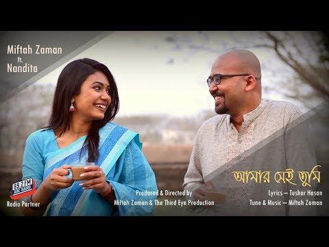 Miftah Zaman - 'Amar Shei Tumi' ft Nandita