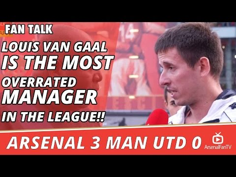 Louis Van Gaal Is The Most Overrated Manager In The League!! | Arsenal 3 Man Utd 0