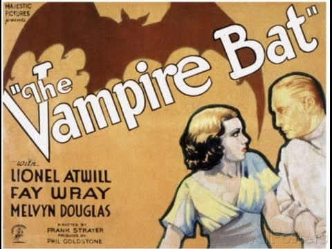 The Vampire Bat (1932) Frank R. Strayer