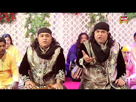 Sufi Brothers - Haider Badshah - New Qawali 2017