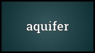 Aquifer Meaning