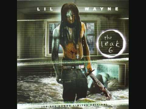 Lil Wayne-The Leak 6(Cant miss/So Fly)