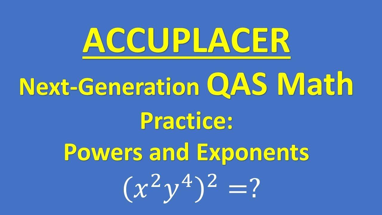 ACCUPLACER Next-Generation Quantitative Reasoning, Algebra, and Statistics  (QAS) Math Practice