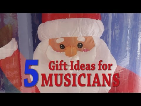 5 Gift Ideas for Musicians