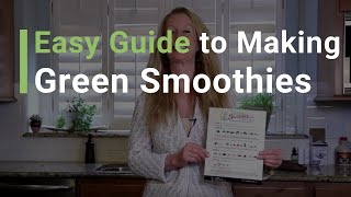 Quick & Easy Guide to Making Green Smoothies