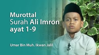 Download Murottal Anak : Surah Ali Imron Ayat 1- 9 , Umar Bin Muh  Ikhwan