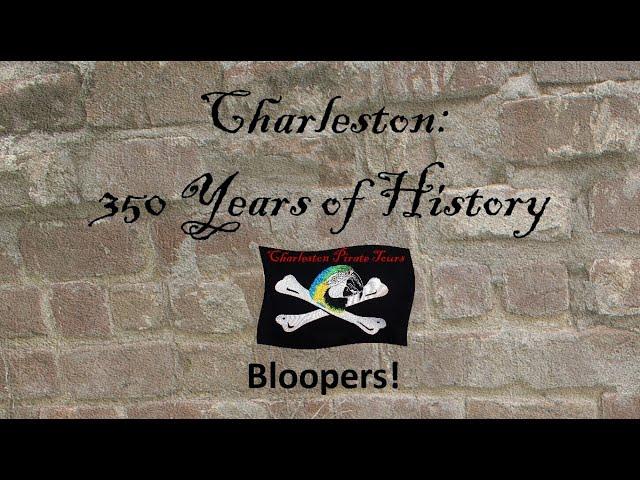 Charleston Pirate Tour Bloopers