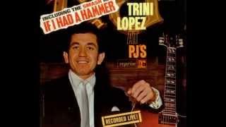 TRINI LOPEZ ~ Live  At  PJ