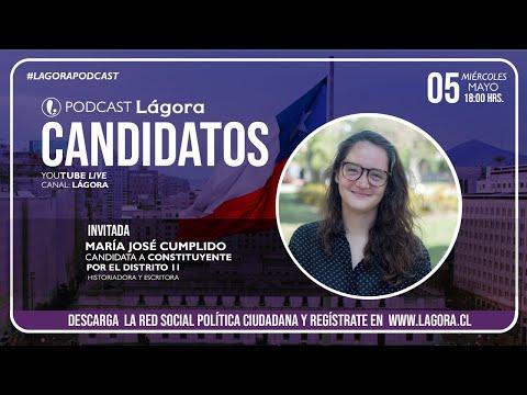 PODCAST LÁGORA | María José Cumplido | Candidata Constituyente Distrtito 11