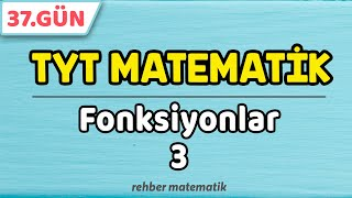 Fonksiyonlar 3  49 Günde TYT Matematik 37.Gün rmtayfa 2021tayfa