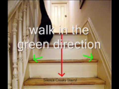 Silence Creaky Stairs