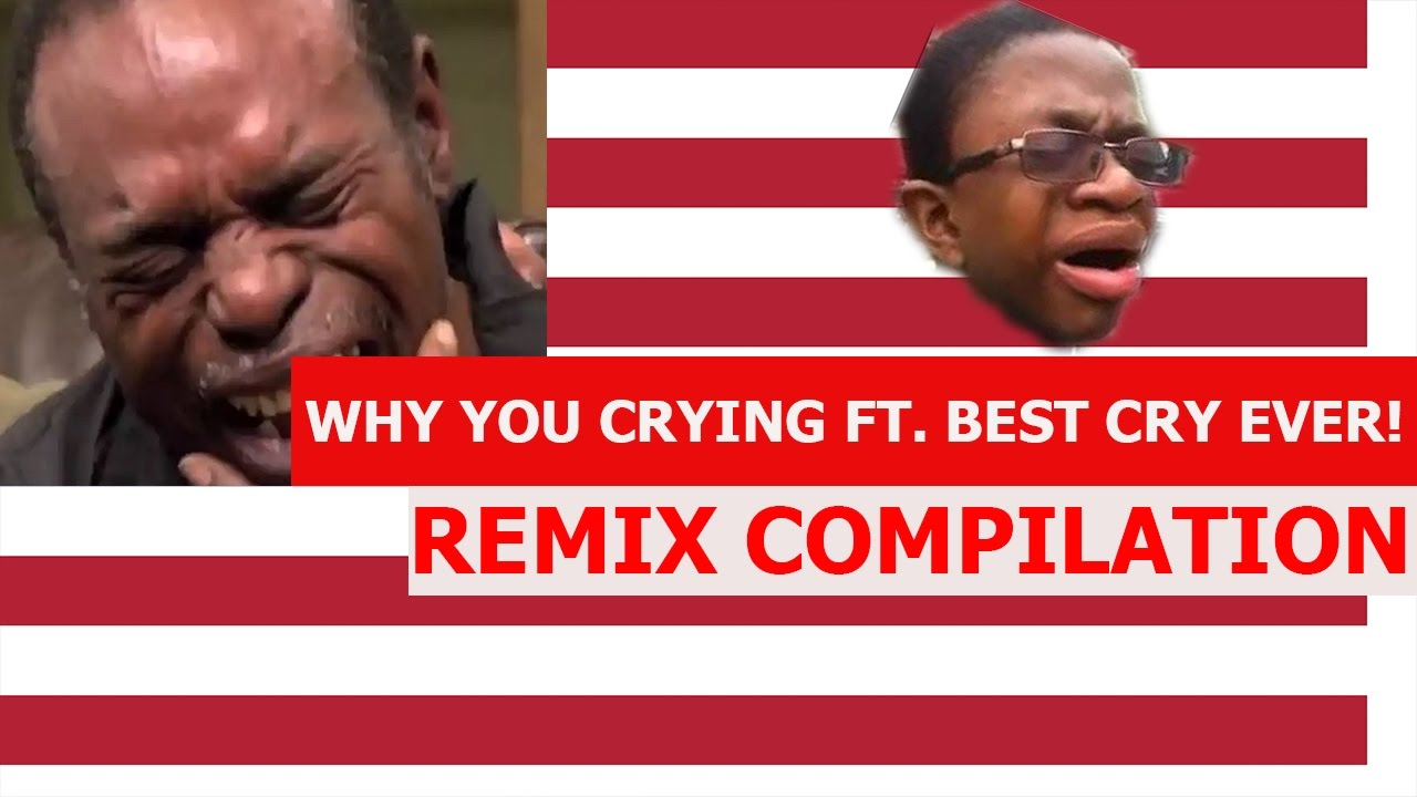 Why You Crying Ft Best Cry Ever Collab Remix Compilation Youtube Roobet crash guaranteed profit method stevewilldoit game. youtube